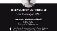 Bincang-Bincang Fotograrfi-Dari Ide hingga HAKI- Pewarta Foto Indonesia Padang-Tanharimage.com