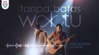 Chord Kunci Gitar Tanpa Batas Waktu – Ade Govinda Feat Fadly