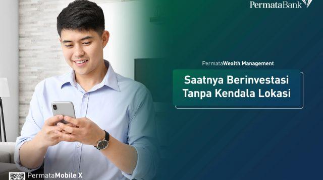 PermataWealth Management | Nasabah dapat dengan mudah mendaftarkan diri dan mendapatkan Single Investor ID melalui aplikasi PermataMobile X maupun internet banking PermataNet - Halonusa - Kariadil Harefa